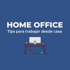 Tips para trabajar desde casa: