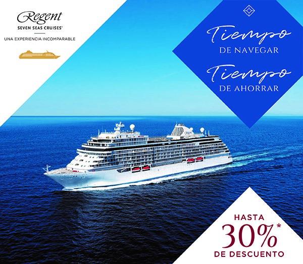 Tiempo de Navegar, Tiempo de Ahorrar con Regent Seven Seas Cruises